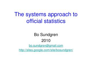 The systems approach to official statistics