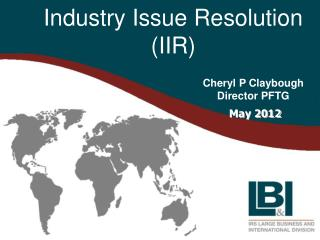 Industry Issue Resolution (IIR)