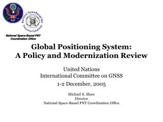 Global Positioning System: A Policy and Modernization Review
