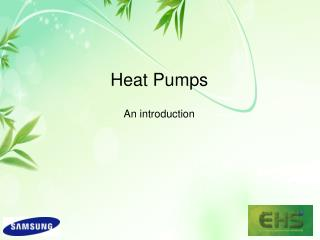 Heat Pumps An introduction