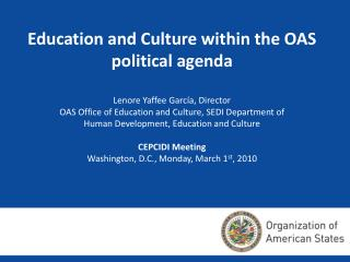 Education and Culture within the OAS political agenda