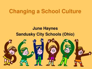 Changing a School Culture