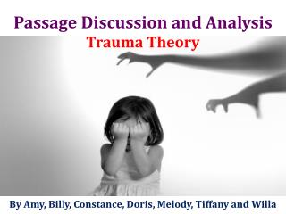 Passage Discussion and Analysis Trauma Theory