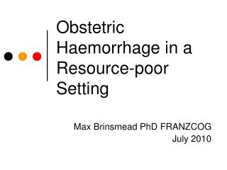 Obstetric Haemorrhage in a Resource-poor Setting