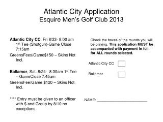 Atlantic City Application  Esquire Men's Golf Club 2013