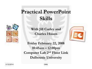 Practical PowerPoint Skills