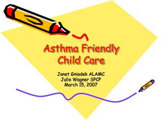 Asthma Friendly  Child Care