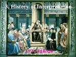 3. History of Interpretation