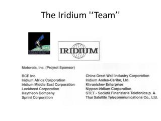 The Iridium ''Team''