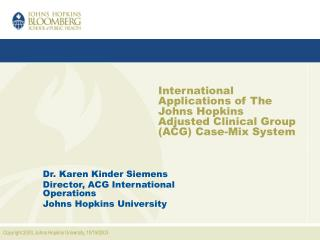 International Applications of The Johns Hopkins Adjusted Clinical Group ACG Case-Mix System