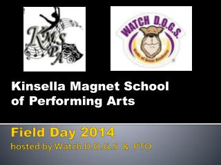 Field Day  2014 hosted by Watch D.O.G.S  &  PTO