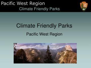 Climate Friendly Parks Pacific West Region