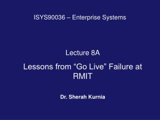 ISYS90036 – Enterprise Systems