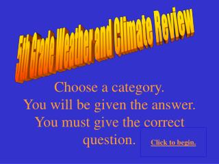 5th Grade Weather and Climate Review