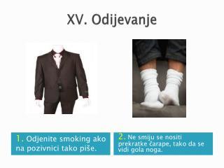 XV. Odijevanje