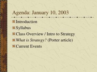 Agenda: January 10, 2003