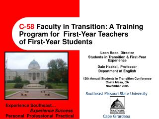 C-58  Faculty in Transition: A Training Program for  First-Year Teachers of First-Year Students