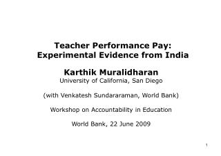 Teacher Performance Pay:  Experimental Evidence from India