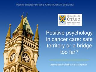 Positive psychology in cancer care: safe territory or a bridge too far?