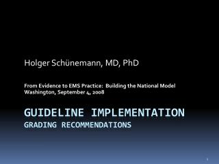 Guideline Implementation Grading recommendations