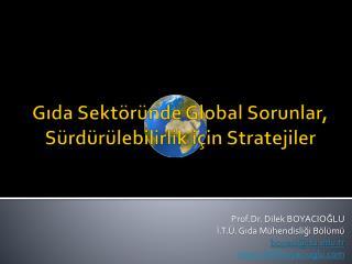 Gıda Sektöründe Global Sorunlar, Sürdürülebilirlik için Stratejiler