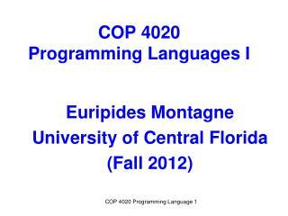 COP 4020  Programming Languages I