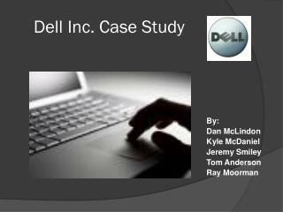 Dell Inc. Case Study