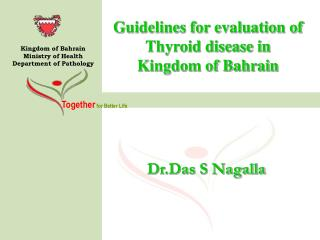 Guidelines for evaluation of Thyroid disease in  Kingdom of Bahrain