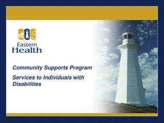 Community Supports Program Services to Individuals with Disabilities