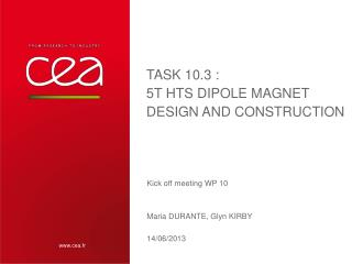 Task  10.3 : 5T  HTS  Dipole Magnet  Design and Construction