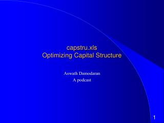 capstru.xls Optimizing Capital Structure