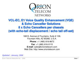 VCL-EC, E1 Voice Quality Enhancement (VQE) & Echo Canceller Solutions