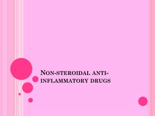 Non-steroidal anti-inflammatory drugs