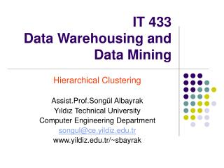 IT 433   Data Warehousing and Data Mining