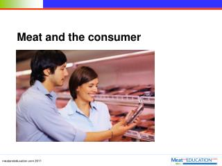 Meat and the consumer