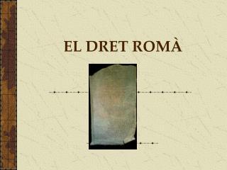 EL DRET ROMÀ