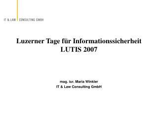 Luzerner Tage für Informationssicherheit LUTIS 2007