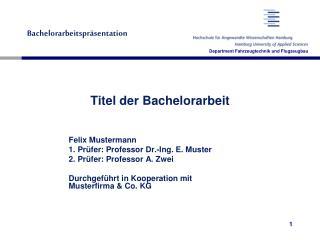 Titel der Bachelorarbeit