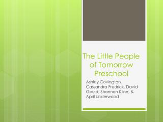 The Little People of Tomorrow Preschool