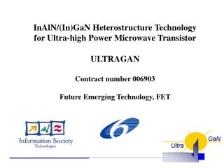 InAlN/(In)GaN Heterostructure Technology for Ultra-high Power Microwave Transistor ULTRAGAN