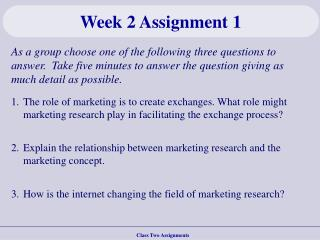 Class Two Assignments