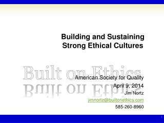 Building and Sustaining Strong Ethical Cultures