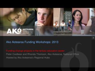 Ako Aotearoa Funding Workshops: 2013
