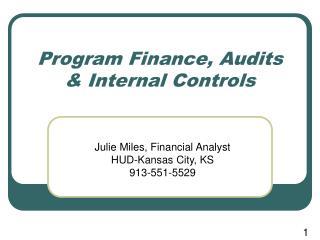 Program Finance, Audits & Internal Controls