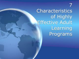 7 Characteristics of Highly Effective Adult Learning Programs