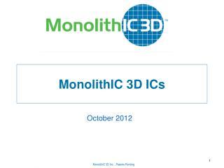 MonolithIC 3D ICs