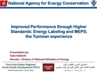 Improved Performance through Higher Standards: Energy Labeling and MEPS; the Tunisian experience