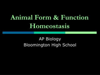 Animal Form & Function Homeostasis