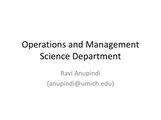 Operations and Management Science Department