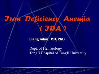 Iron  Deficiency  Anemia                  ( IDA )